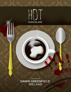 Hot Chocolate by Dawn Ireland, Cozy Mystery