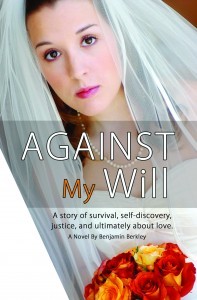 Against My Will by Benjamin Berkley
