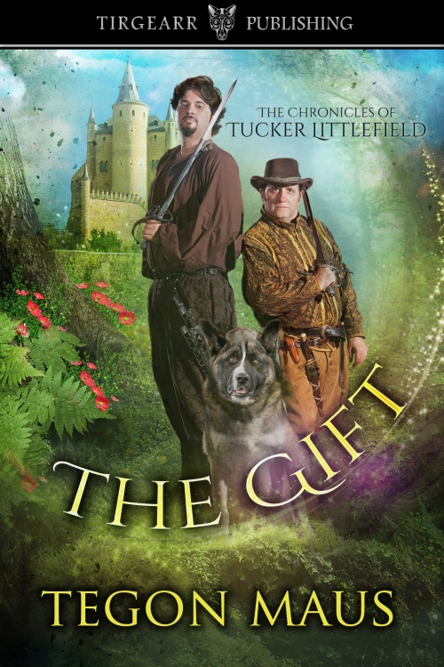 Gift: Chronicles of Tucker Littlefield by Tegon Maus