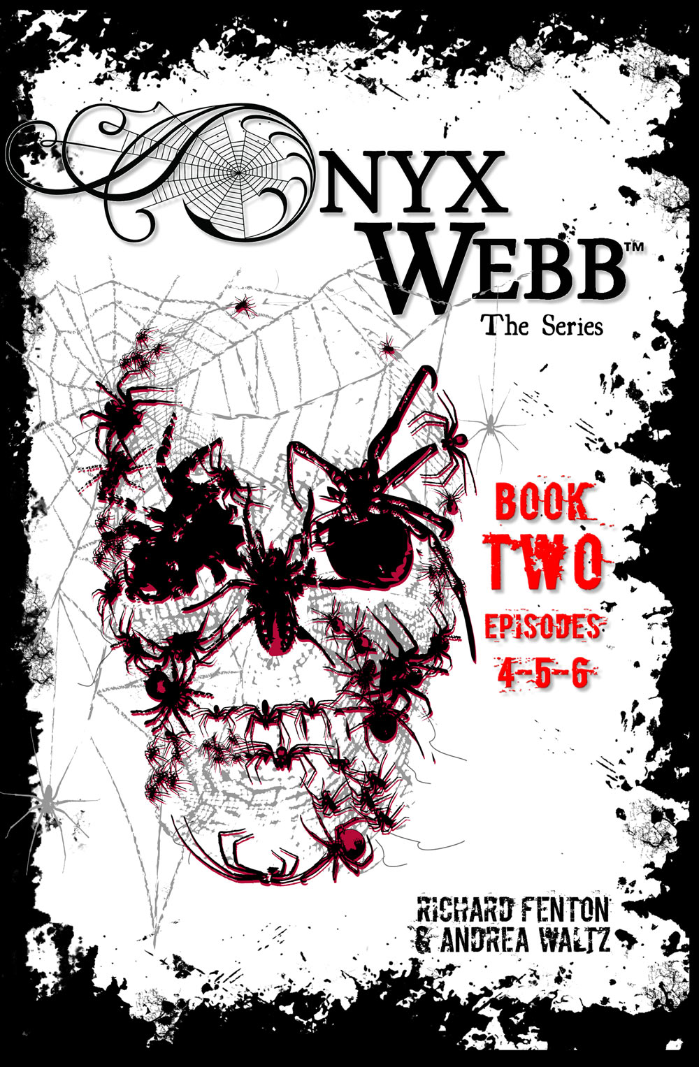 Onyx Webb, Book Two by Andrea Waltz and Richard Fenton