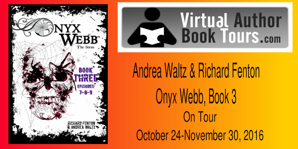 Onyx Webb Book Three by Andrea Waltz and Richard Fenton