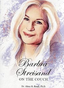 Barbra Streisand: on the Couch by Alma H. Bond