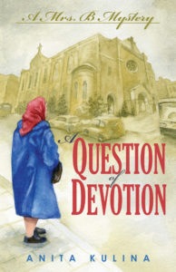 Question of Devotion by Anita Kulina