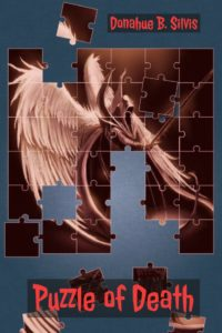 Puzzle Of Death: Detective Mystery Thriller by Donahue B. Silvis