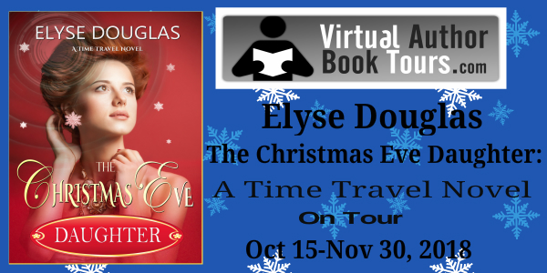 Christmas Eve Daughter: Time Travel Novel by Elyse Douglas