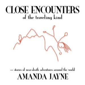 Close Encounters of the Traveling Kind by Amanda Jayne