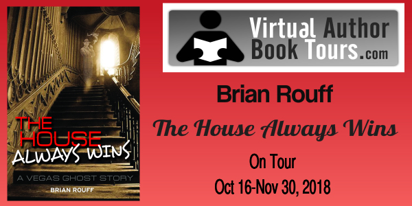 House Always Wins: Vegas Ghost Story by Brian Rouff