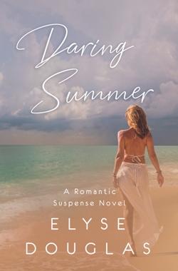 Daring Summer by Elyse Douglas