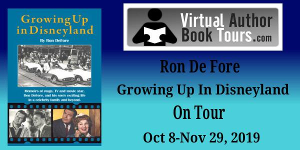 Growing up in Disneyland by Ron DeFore