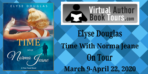 Time With Norma Jeane: Time Travel Novel by Elyse Douglas
