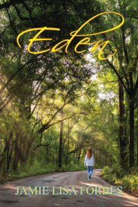 Eden by Jamie Lisa Forbes