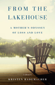 From the Lake House by Kristen Rademacher